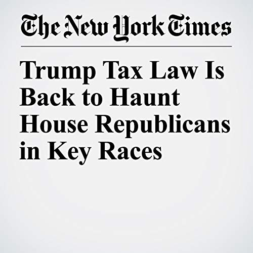 Trump Tax Law Is Back to Haunt House Republicans in Key Races copertina
