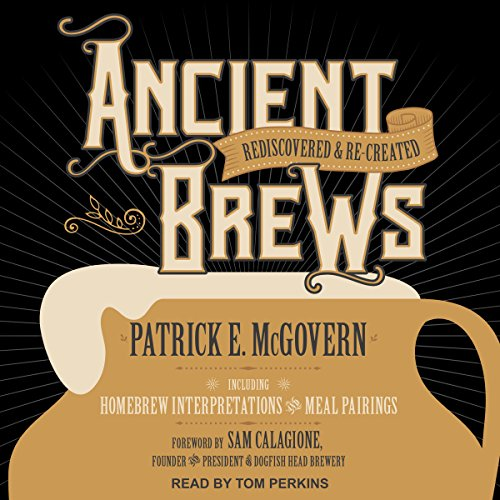 Ancient Brews audiobook cover art