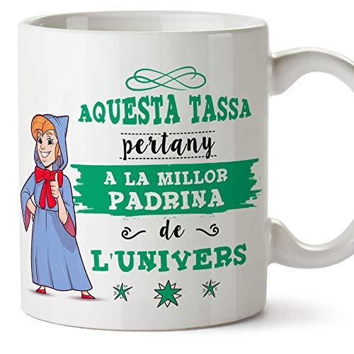 MUGFFINS Taza Madrina (En Catalán) -'Aquesta Tassa Pertany a la Millor Padrina de l'Univers' - Taza Desayuno/Idea Regalo Original/Día de Pascua. Cerámica 350 mL