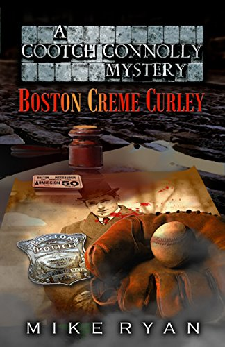 Boston Creme Curley (Cootch Connolly Mysteries Book 2) (English Edition)