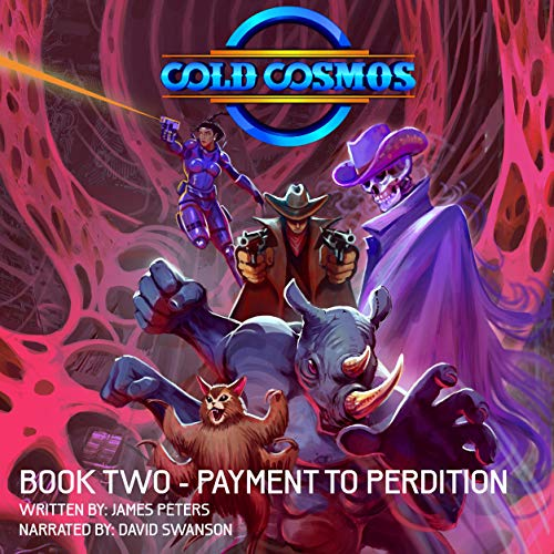 Cold Cosmos, Book Two: Payment to Perdition cover art