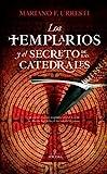 Los templarios y el secreto de las catedrales (Enigma)