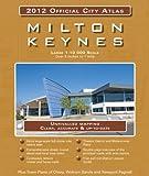 Milton Keynes 2012 Official City Atlas