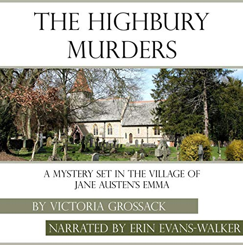 The Highbury Murders: A Mystery Set in the Village of Jane Austen's Emma audiobook cover art