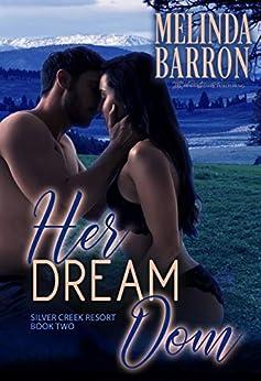 Her Dream Dom (Silver Creek Resort Book 2) by [Melinda Barron, Blushing Books]