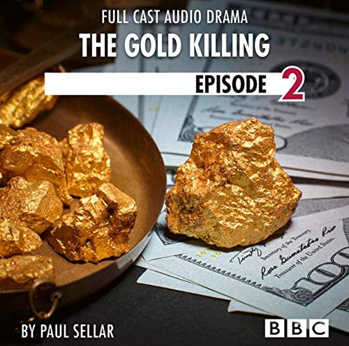 The Gold Killing. BBC Afternoon Drama 2 cover art
