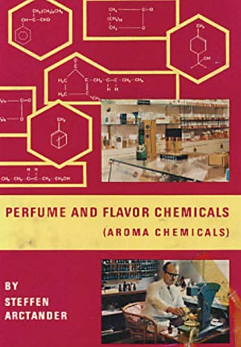 Perfume and Flavor Chemicals (Aroma Chemicals) Vol.1