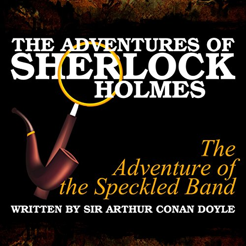 The Adventures of Sherlock Holmes: The Adventure of the Speckled Band cover art
