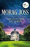 Des Hauses Hüterin: Roman