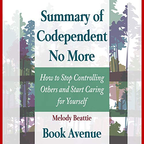 Summary of Codependent No More audiobook cover art