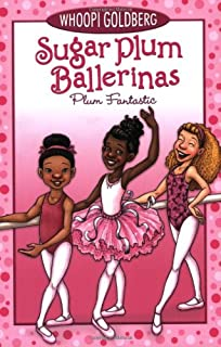 Sugar Plum Ballerinas, Book One Plum Fantastic (1)