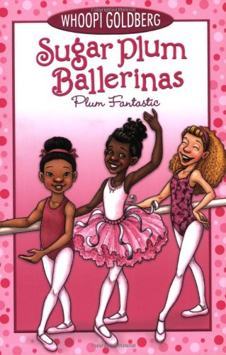 Plum Fantastic (Sugar Plum Ballerinas, 1)