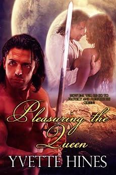 Pleasuring the Queen (Maraloo Warriors Book 1) by [Yvette Hines]