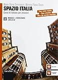 Spazio Italia 2 (incl. CD-Rom). Libro Dello Studente Manuale et Eserciziario e DVD-Rom. A2 - Maria Gloria Tommasini