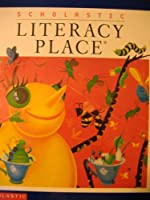 Scholastic Literacy Place 0439061466 Book Cover