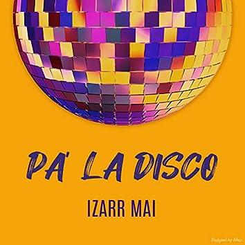 Pa la Disco
