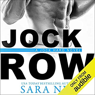Jock Row                   Written by:                                                                                                                                 Sara Ney                               Narrated by:                                                                                                                                 Ava Erickson,                                                                                        Josh Goodman                      Length: 8 hrs and 54 mins     3 ratings     Overall 5.0