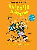 Valentin le vagabond - L'intégrale volume 1 (BANDE DESSINEE) - Format Kindle - 14,99 €