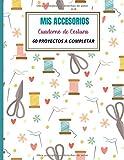MIS ACCESORIOS:: Cuaderno de Costura | 60 proyectos de...
