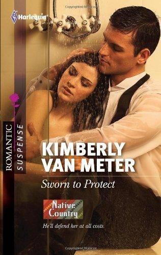 Sworn to Protect (Romantic Suspense) by Kimberly Van Meter (2011-06-21)