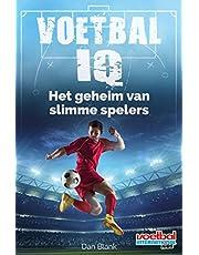 Voetbal IQ: het geheim van slimme spelers