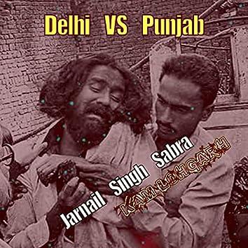 Delhi VS Punjab (feat. Jarnail Singh Sabra)