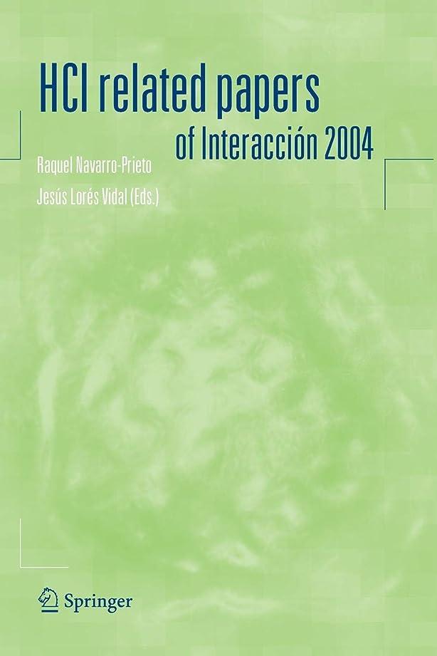 ファイター研究所希望に満ちたHCI related papers of Interacción 2004