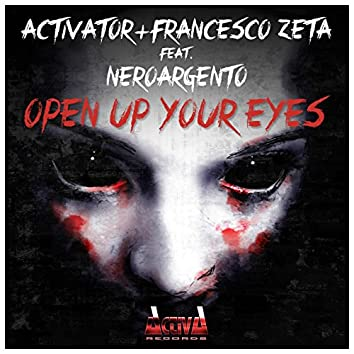 Open Up Your Eyes