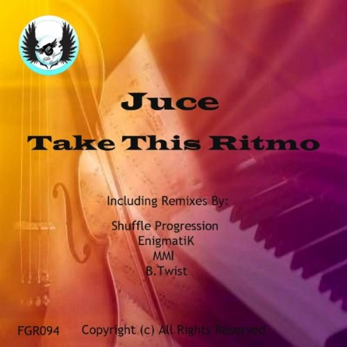 Take This Ritmo (B Twist This Is House Music Mix) by Juce on
