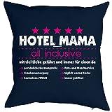 Kissen komplett mit Füllung zum Geburtstag und Muttertag - Hotel Mama all inclusive! Dekokissen,...