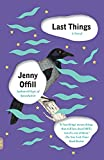 Last Things (Vintage Contemporaries) - Jenny Offill