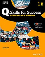 Q Skills for Success: Level 1: Reading & Writing Split Student Book B with IQ Online