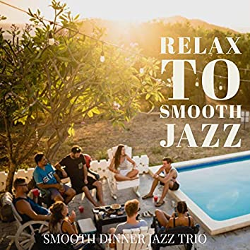 Relax to Smooth Jazz