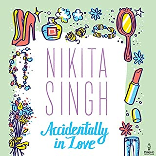 Accidentally in Love                   Written by:                                                                                                                                 Nikita Singh                               Narrated by:                                                                                                                                 Akanksha Mishra                      Length: 6 hrs and 13 mins     Not rated yet     Overall 0.0