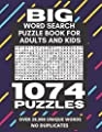 Big Word Search Puzzle Book for Adults and Kids - 1074 Puzzles: Over 29,000 Unique Words (No Duplicates), Worlds Largest/Biggest Word Search Book With Over 1000 Word Search Puzzles