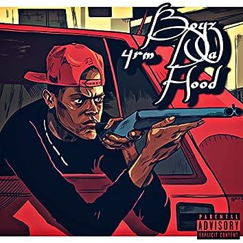 Boyz 4rm Da Hood