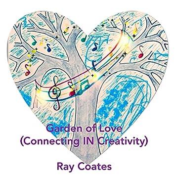 Garden of Love (Connecting in Creativity)