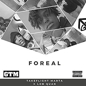 Foreal (feat. Lob Qaun)