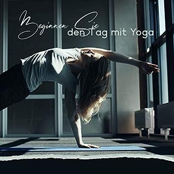 Beginnen Sie den Tag mit Yoga