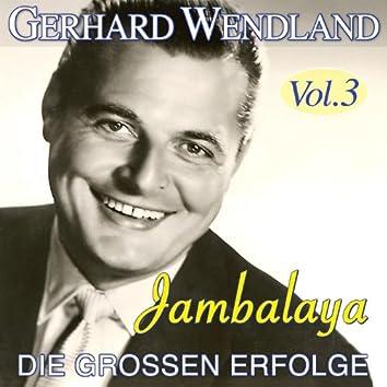 Jambalaya - Die großen Erfolge, Vol. 3