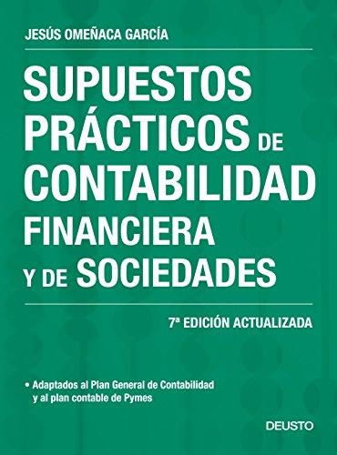SUPUESTOS PRACTICOS DE CONTABILIDAD FINANCIERA Y DE SOCIEDADES