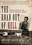 Image of The Road Out of Hell: Sanford Clark and the True Story of the Wineville Murders