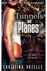 Tunnels and Planes: An Urban Post-Apocalyptic Thriller Paperback