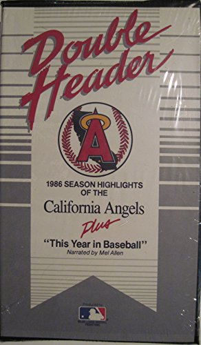"""The Story of the 1986 California Angels: Double Header """"We're so Excited"""""""