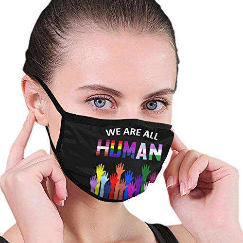 We are All Human LGBT Gay Rights Pride Outdoor Mask, Anti-Dust Suitable Adult Men Women Bandana