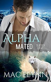 Seasick Love: Alpha Mated #5 (Alpha Billionaire Werewolf Shifter Romance) by [Mac Flynn]