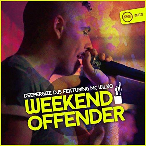 Weekend Offender (Original Mix)