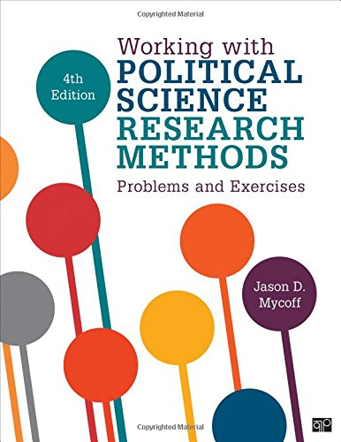 Working with Political Science Research Methods Problems and Exercises (Fourth Edition)
