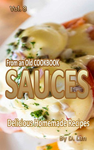 From an old Cookbook SAUCES (English Edition)