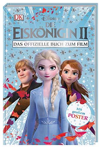 Disney Die Eiskönigin 2. Das offizielle Buch zum Film: Mit Poster